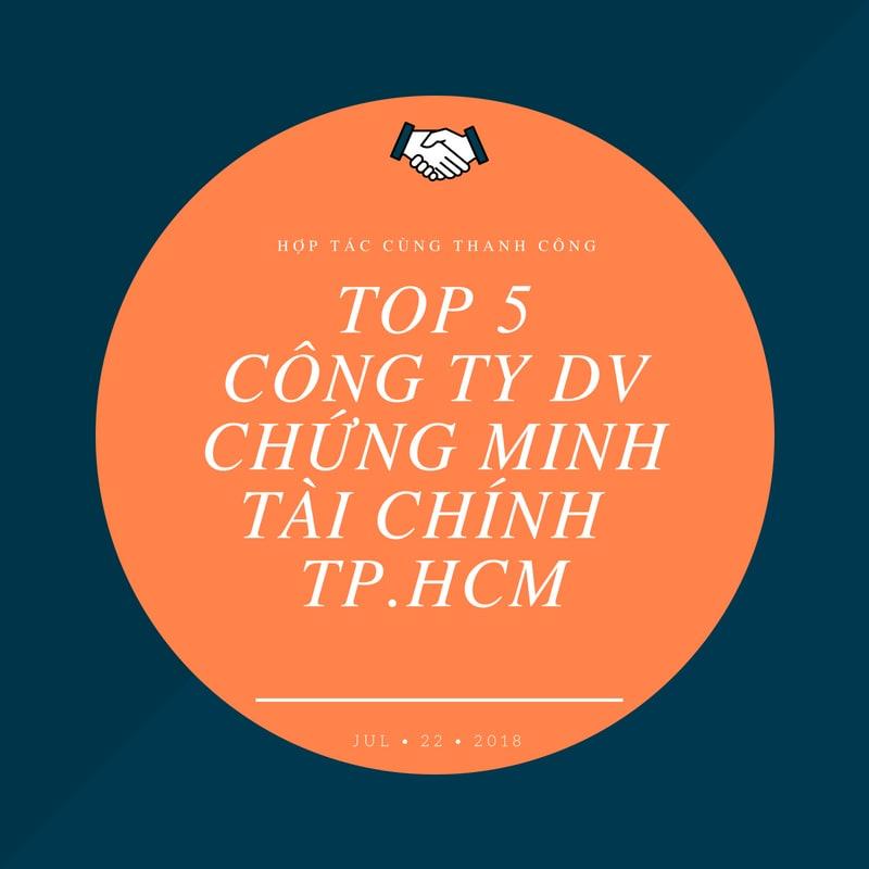 top 5 dv chứng minh tài chính uy tin tp.hcm-min